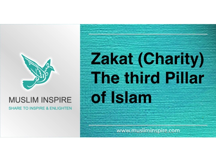 Zakat (Charity) – The third Pillar of Islam