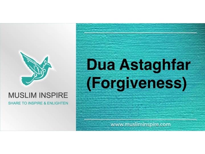 Dua Astaghfar (Forgiveness)