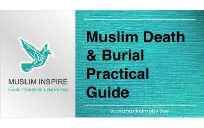 Muslim Death & Burial Practical Guide