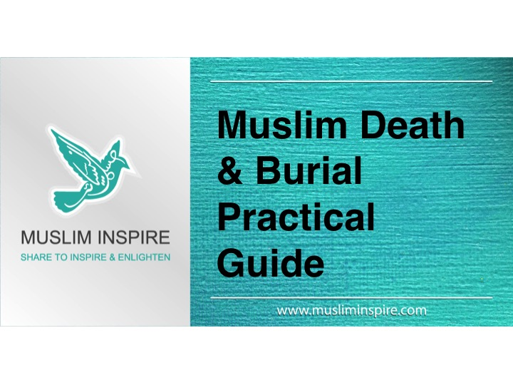 Muslim Death & Burial Practical Guide