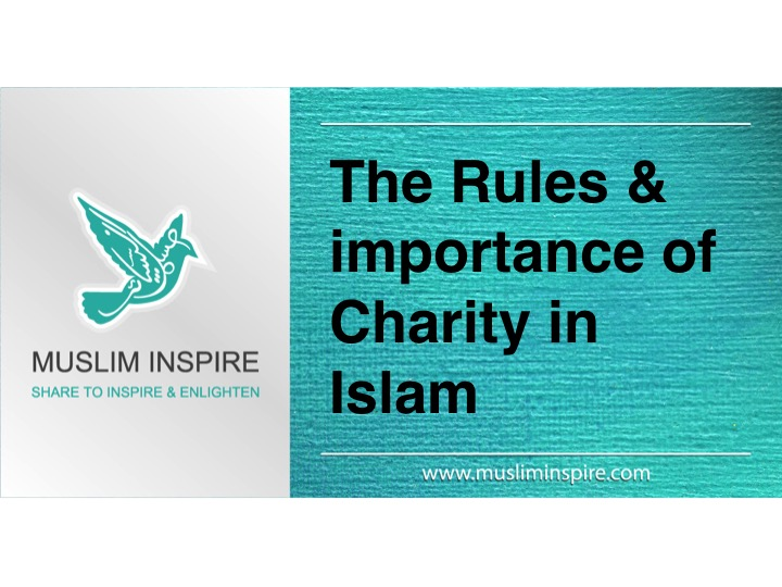 The Rules & importance of Charity in Islam